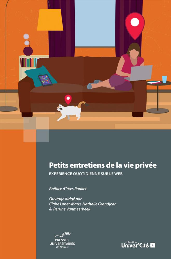 petits entretiens de la vie priv e exp rience quotidienne sur le web. Black Bedroom Furniture Sets. Home Design Ideas