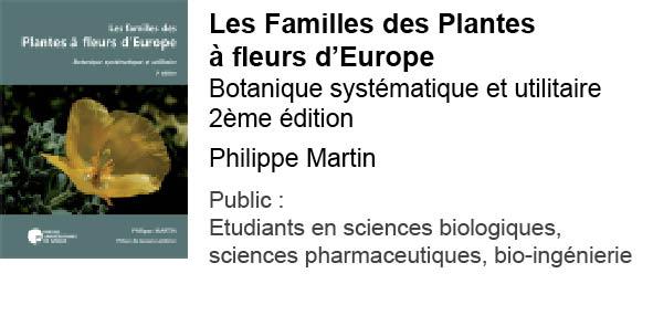 Familles des plantes à fleurs d'Europe. Botanique systématique et utilitaire - 2ème édition